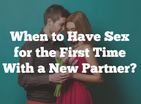 Sex for the first time with a new partner