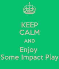 What Is Impact Play…Should You Try It?