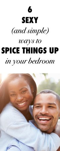 Spice Things Up In The Bedroom With Our Top 6 Tips Don't deal with a boring love life!